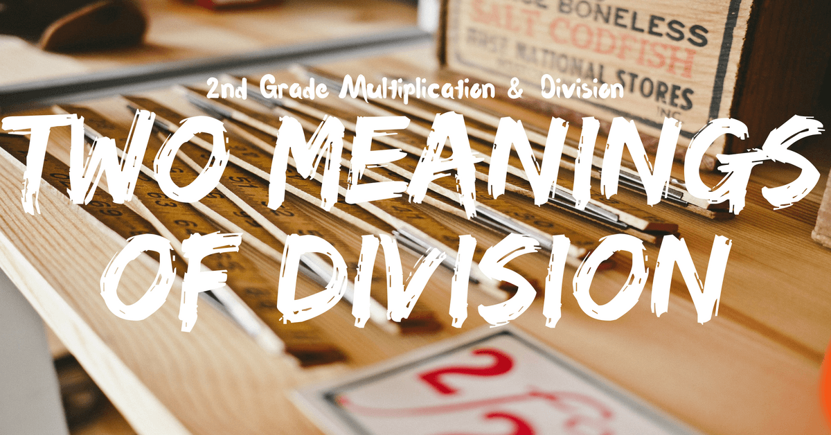 Two Meanings of Division