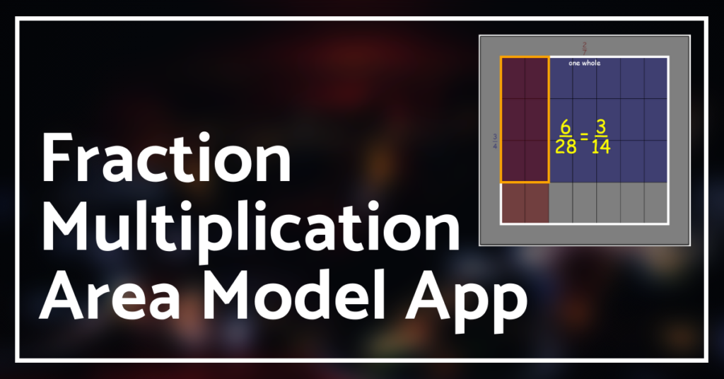 Fraction Multiplication Area Model App